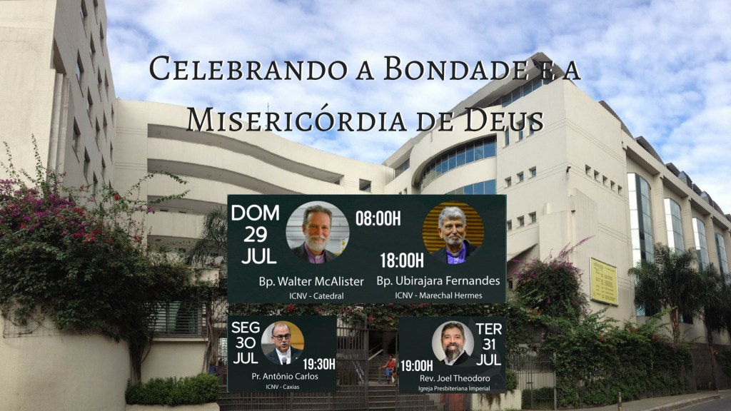 Celebrando a Bondade e a Misericórdia de Deus