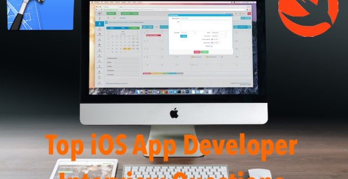 Top iOS App Developer Interview Questions