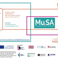 +Digital Future: Competences for the Cultural Sector – Conferência Anual do Projecto Mu.SA