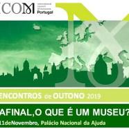 Encontros de Outono 2019 – ICOM Portugal