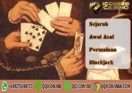 Sejarah Awal Asal Permainan Blackjack