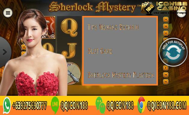 Tips Menang Bermain Slot Game Sherlock Mystery Playtech