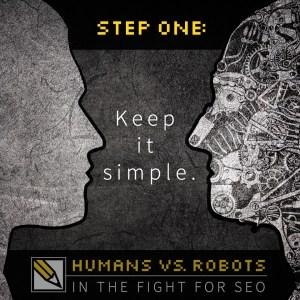 SEO Step 1: Keep it Simple.