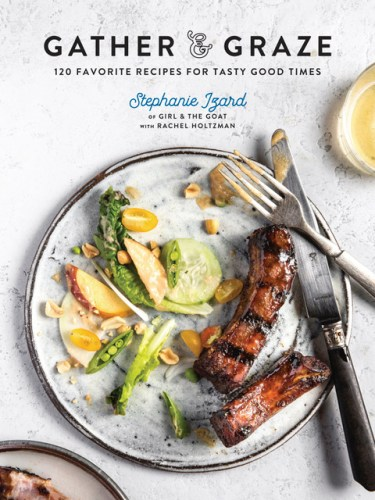 Stephanie Izard gather and graze cookbook cover