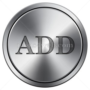 Add icon. Round icon imitating metal. - Icons for your website