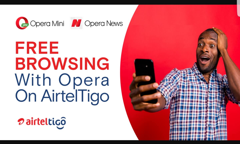 Free Browsing With Opera On AirtelTigo In Ghana