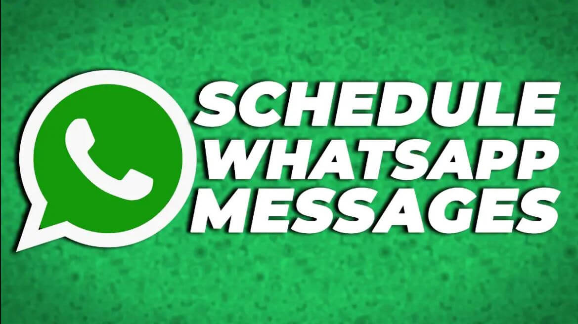How to Schedule WhatsApp Messages On Android Mobile Phone