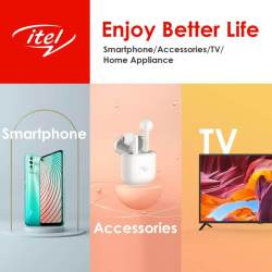 """itel Announces Their New Brand Direction And Slogan """"Enjoy Better Life"""""""