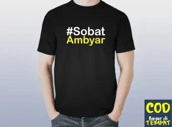 Kaos Distro Premium Sobat Ambyar Lazada Indonesia