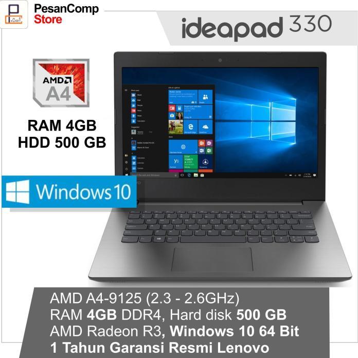 Lenovo IdeaPad IP 330 -14AST AMD A4 -9125 / WINDOWS 10 / AMD Radeon R3 / 4GB DDR4 / 500GB / 14 Inch / IP330 / 1 Tahun Garansi Resmi