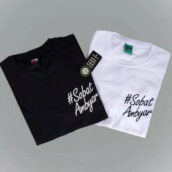 Kaos Sobat Ambyar Tshirt Tee Membeli Jualan Online T Shirt Dengan