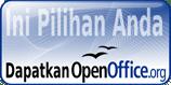 Pilihan Anda. Dapatkan OpenOffice.org