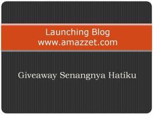launching-blog-www.amazzet.com-giveaway-senangnya-hatiku