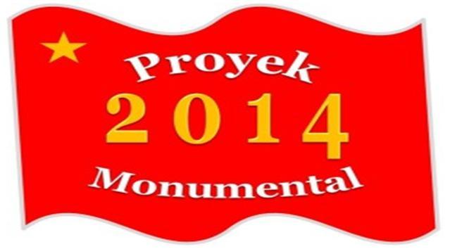 PROYEK UNGGULAN MONUMENTAL 2014