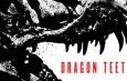 Michael Chrichton's Dragon Teet