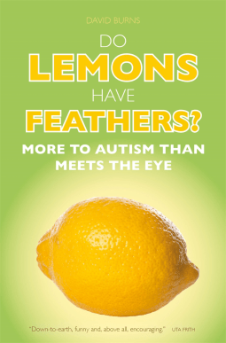 Do Lemons Have Feathers? by David Burns