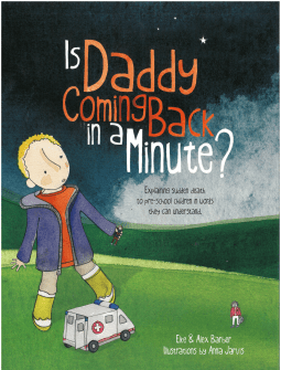 Is Daddy Coming Back in a Minute? by Elke Barber, Alex Barber