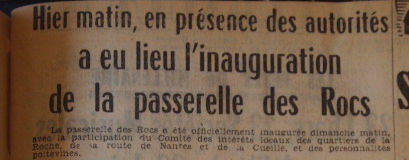 8 juin 1952 il y a 60 ans l inauguration de la passerelle des rocs a poitiers pourquoipaspoitiers
