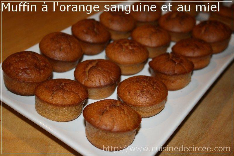 muffin l 39 orange sanguine et au miel la cuisine de circ e. Black Bedroom Furniture Sets. Home Design Ideas