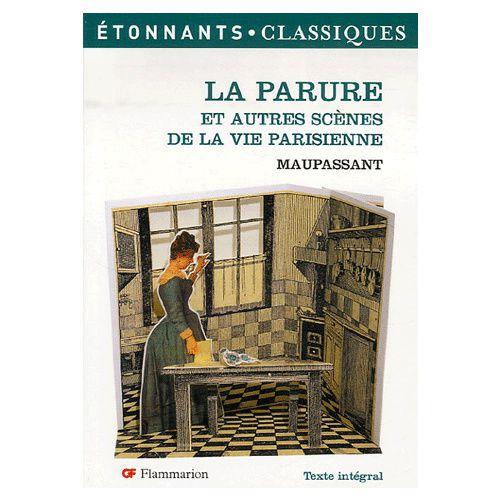 la parure et autres scà nes de la vie parisienne de guy de