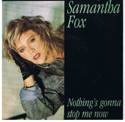 Samantha-Fox---Nothing-s-Gonna-Stop-Me-Now.JPG