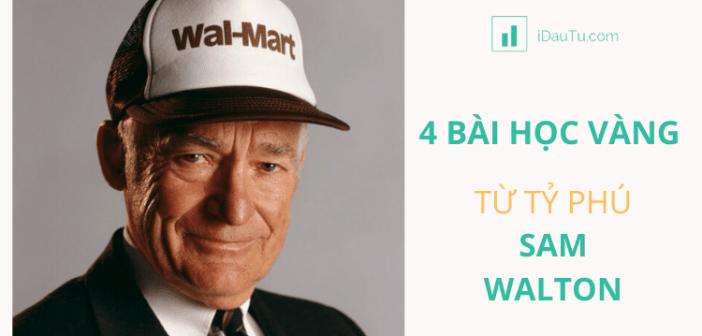 4 bài học vàng trong kinh doanh từ tỷ phú Sam Walton