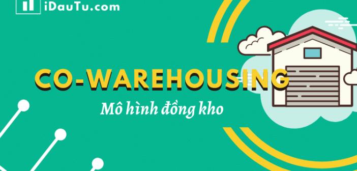 Co-Warehousing: hướng đi mới của ngành logistic