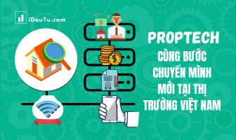 Proptech cùng bước chuyển mình mới tại thị trường Việt Nam. Nguồn: IDauTu.com