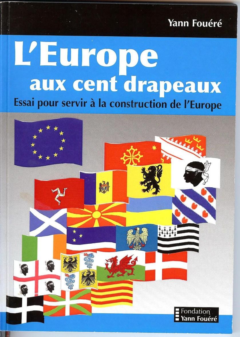 L'Europe aux cent drapeaux - Institut de documentation Bretonne et  Européenne