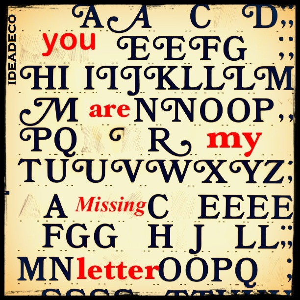 You are my missing #letter !!! Inspiration runs into our veins... #IdeaDeco is addicted to #Valentine vibes...