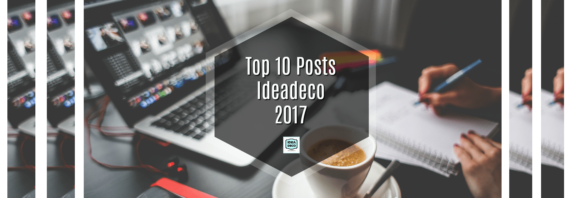 Top 10 Ideadeco Posts