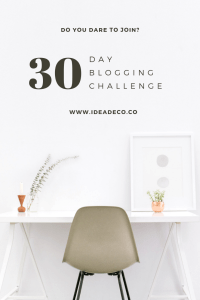 30 Day Blogging Challenge by Areti Vassou Ideadeco