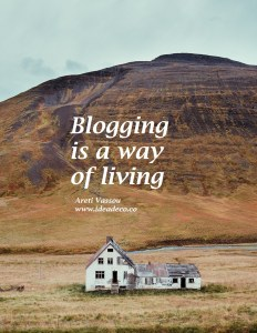 Blogging is a way of living