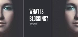 What is Blogging by Areti Vassou - Ideadeco