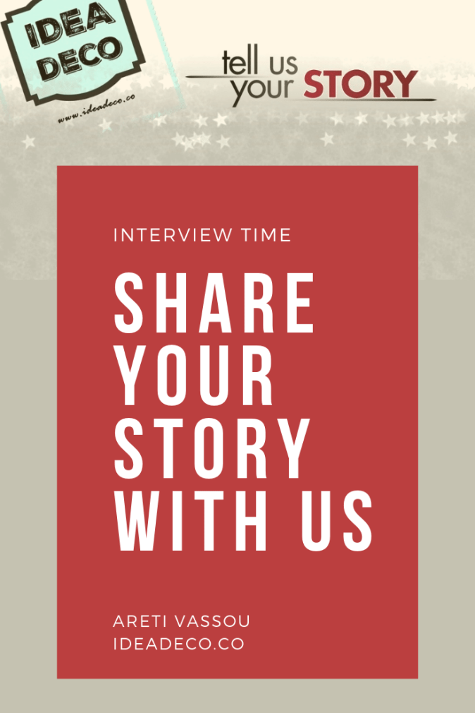 Interview - Share your story with us