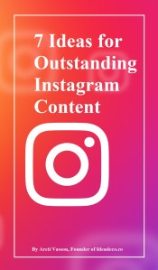 7 Ideas for Outstanding Instagram Content by Areti Vassou founder of Ideadeco.co