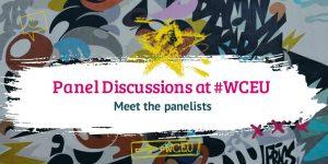 WCEU Panel Discussions