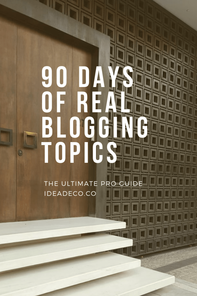 90 Days of Real Blogging Topics