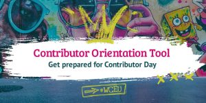 Get prepared for #WCEU Contributor Day
