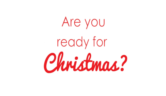 Are you ready for Christmas?
