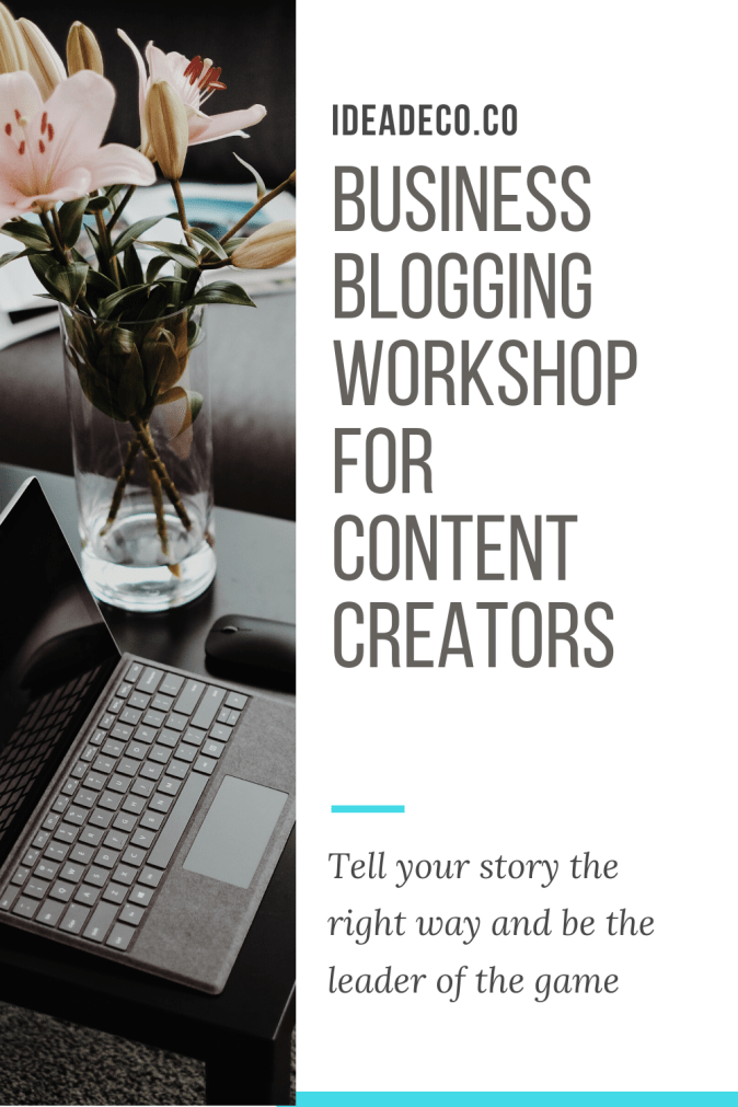 Business Blogging Workshop for Content Creators by Areti Vassou Ideadeco