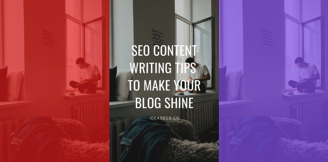 SEO Content Writing Tips to Make Your Blog Shine