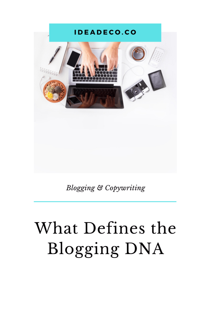 What Defines the Blogging DNA