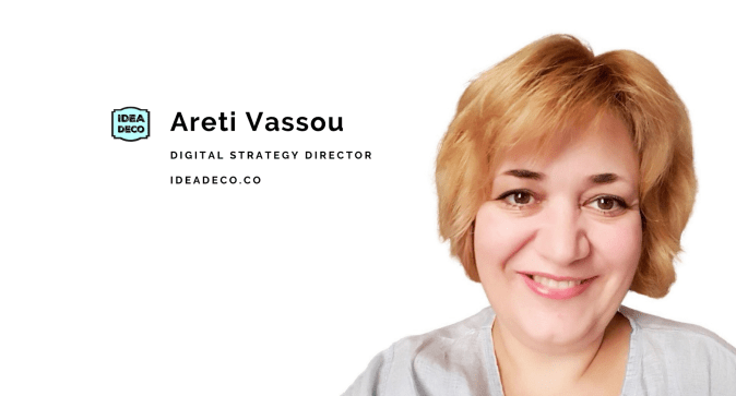 Areti Vassou is the Founder and Digital Strategy Director of IDEADECO
