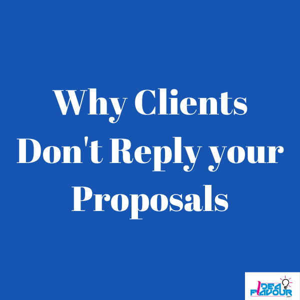 Why Clients Don't Reply your Proposals