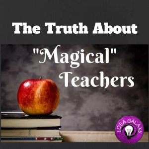The Truth About Magical Teachers Pin