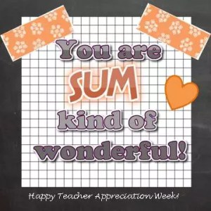 Appreciating the awesome math teachers in our lives!