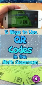 5 ways to use QR codes in the math classroom. Blog post at ideagalaxyteacher.com