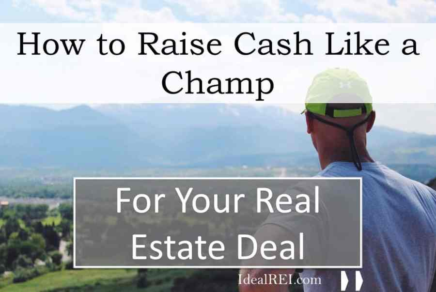 how to raise money for real estate deals
