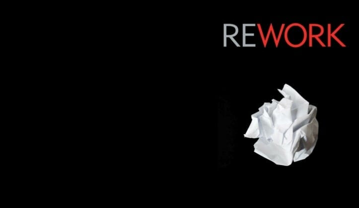10 Reasons Why Every Entrepreneur Should Read The Book REWORK